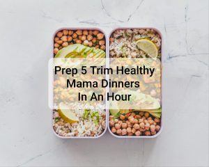 7th In the Series Prepping 5 THM S, Low Carb Dinners in an Hour