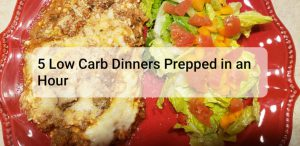 4th in My Series Prepping 5 Low Carb, THM S Dinners in an Hour on a Budget
